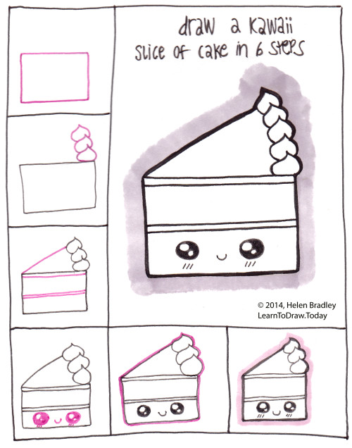 Draw A Kawaii Style Slice Of Cake In 6 Steps Learn To Draw
